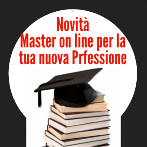 I NOSTRI MASTER ON LINE PER LA TUA NUOVA PROFESSIONE -Corsi on line di Eccellenza per Professionisti - Numero Verde 800-089590 TUTTI I MASTER SONO IN OFFERTA SPECIALE !